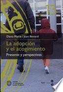 La adopción y el acogimiento