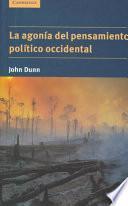 La agonía del pensamiento político occidental