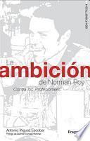 La ambición de Norman Roy