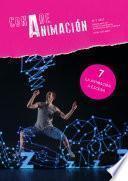 La animación a escena. Con A de Animación 7