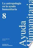 La antropología en la ayuda humanitaria