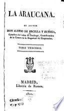 La Araucana su autor don Alonso de Ercilla y Zúñiga