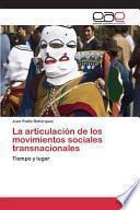 La articulación de los movimientos sociales transnacionales