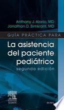 La asistencia del paciente pediátrico