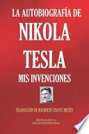 La Autobiografía de Nikola Tesla
