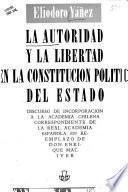 La autoridad y la libertad en la constitucion politica del estado