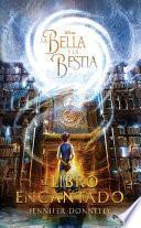 La Bella y la Bestia. El libro encantado