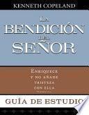 La Bendicion del Senor Enriquece y No Anade Tristeza Con Ella Guia de Estudio