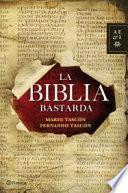 La Biblia bastarda