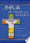 La Biblia Catolica para Jovenes / The Catholic Youth Bible