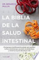 La biblia de la salud intestinal