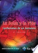 La Bolsa y la Vida. 3ª Edición