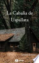 La cabaña de Uspallata