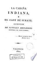 La cabaña indiana y El cafe de Surate