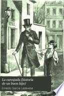 La carcajada (historia de un buen hijo), 2