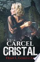 La Cárcel de Cristal