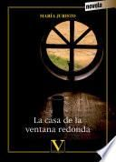 La casa de la ventana redonda