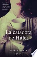 La catadora de Hitler