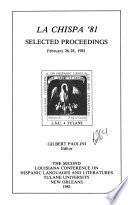 LA ChISPA '81, selected proceedings, February 26-28, 1981
