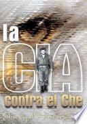 La CIA contra el Che