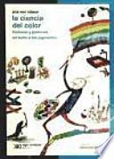 La ciencia del color: historias y pasiones en torno a los pigmentos