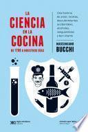 La ciencia en la cocina: De 1700 a nuestros días