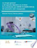 La cirugía general y del aparato digestivo en el inicio de la pandemia por COVID-19 (SARS-COV-2). Un escenario real e inesperado