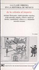 La Clase obrera en la historia de México