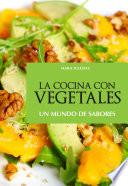 La cocina con vegetales