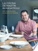 La cocina de Martn Berasategui/ Martn Berasategui's Kitchen