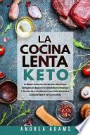 La COCINA LENTA CETO (Spanish Book/Libro Español)