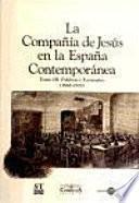 La Compañía de Jesús en la España contemporánea