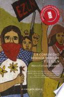 La comunidad armada rebelde y el EZLN