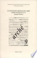 La concepción cristiana del libro entre los siglos VI y VII