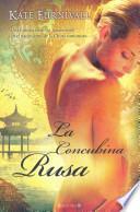 LA CONCUBINA RUSA