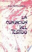 La condición del testigo