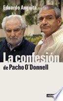 La confesión de Pacho O'Donnell