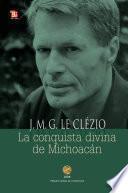 La conquista divina de Michoacán