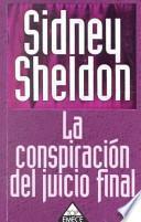 La Conspiracion Del Juicio Final / The Doomsday Conspiracy