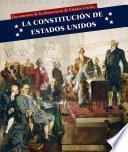 La Constitución de Estados Unidos (U.S. Constitution)