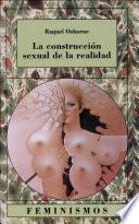 La construcción sexual de la realidad