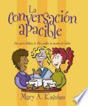 La Conversacion Apacible