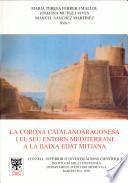 La corona catalanoaragonesa i el seu entorn mediterrani a la baixa edat mitjana