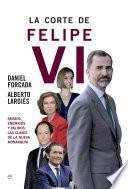 La corte de Felipe VI