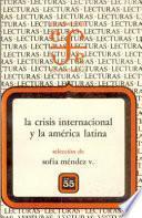 La Crisis internacional y la América Latina