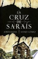 La cruz de Saraís