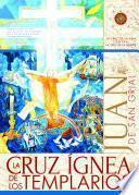 La Cruz ígnea de los Templarios