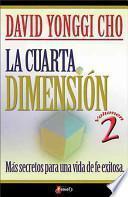 La Cuarta Dimension