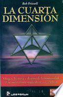 La Cuarta Dimension / the Fourth Dimension