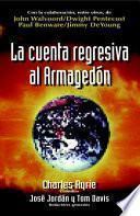 La Cuenta Regresiva Al Armagedon